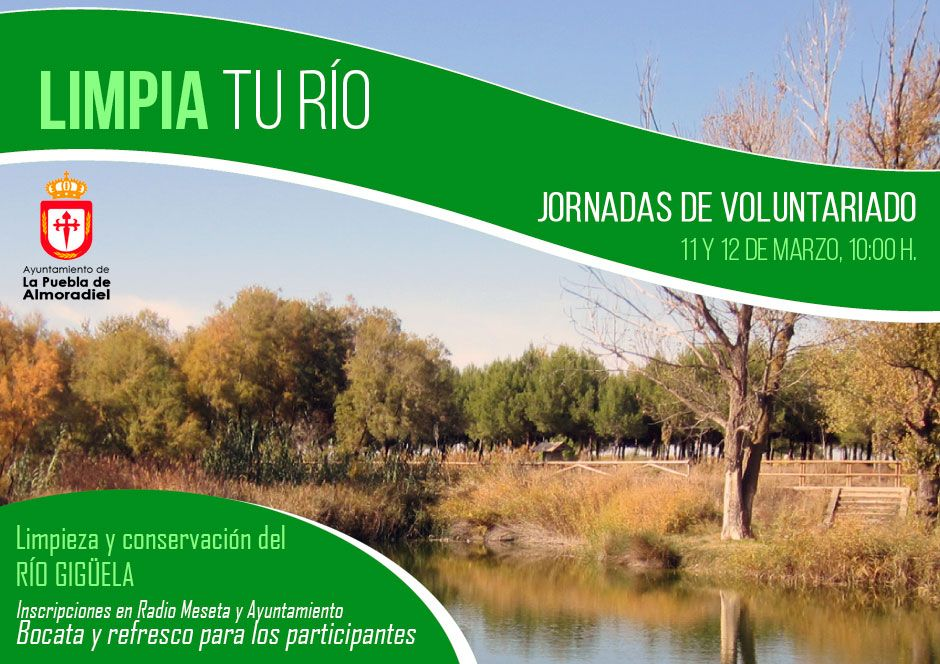Jornadas de voluntariado de limpieza y conservación del Río Gigüela ...
